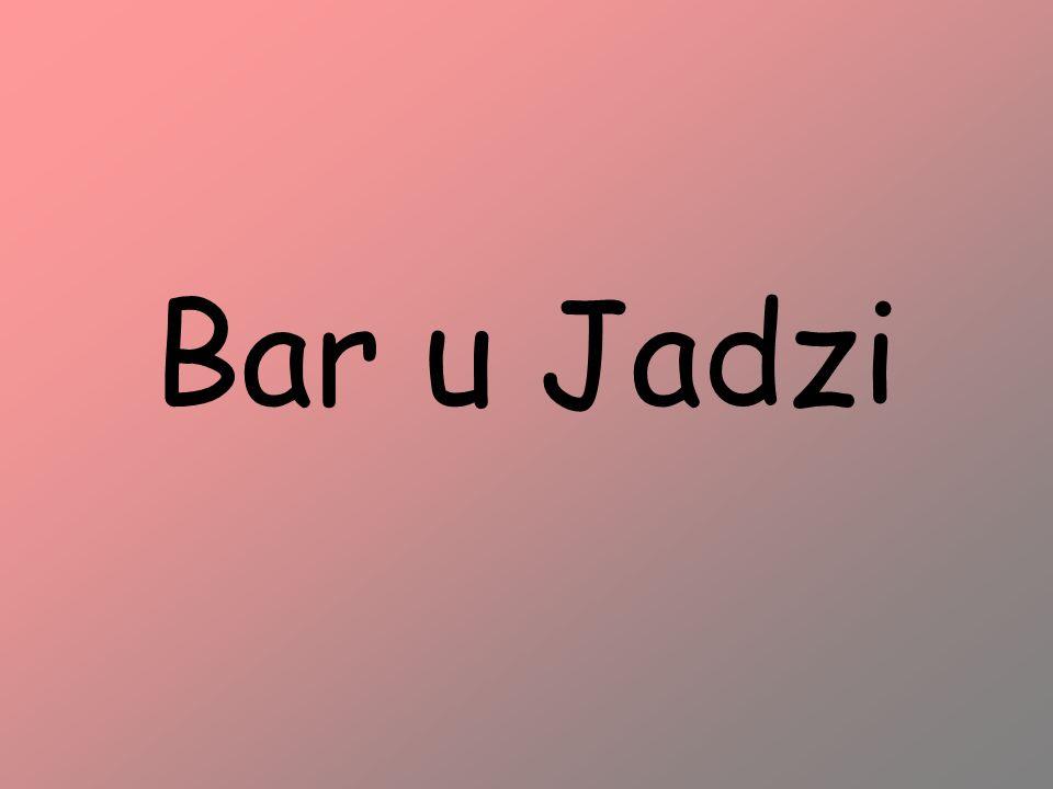 Bar u Jadzi