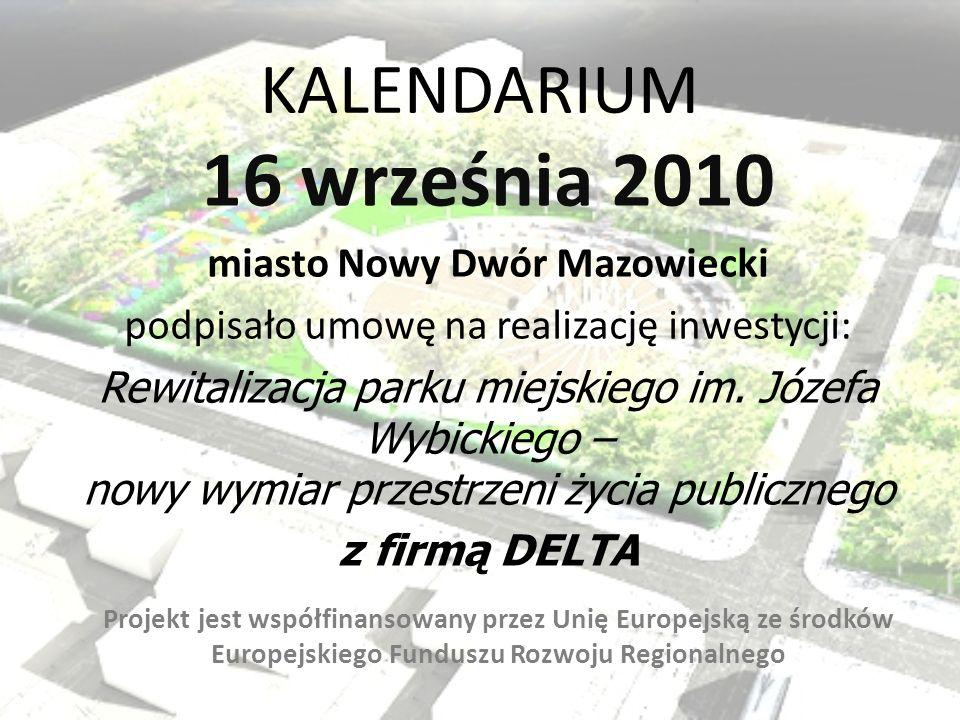 16 września 2010 KALENDARIUM miasto Nowy Dwór Mazowiecki