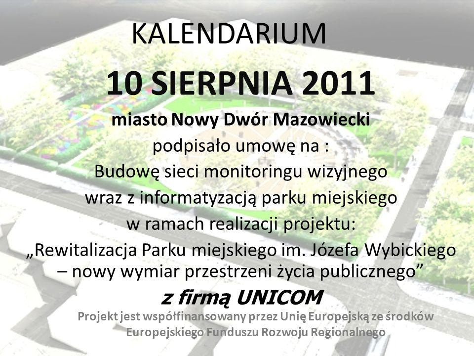 10 SIERPNIA 2011 KALENDARIUM miasto Nowy Dwór Mazowiecki