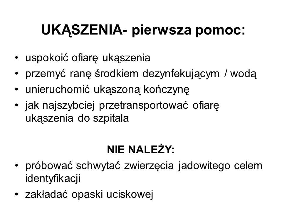 UKĄSZENIA- pierwsza pomoc: