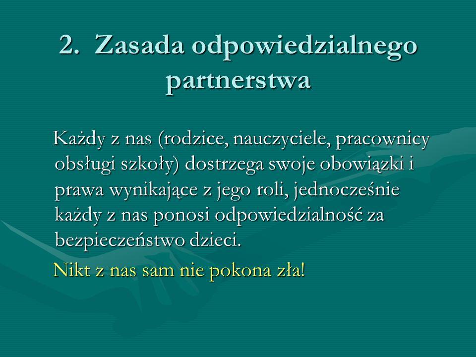 2. Zasada odpowiedzialnego partnerstwa