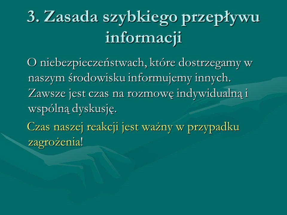 3. Zasada szybkiego przepływu informacji