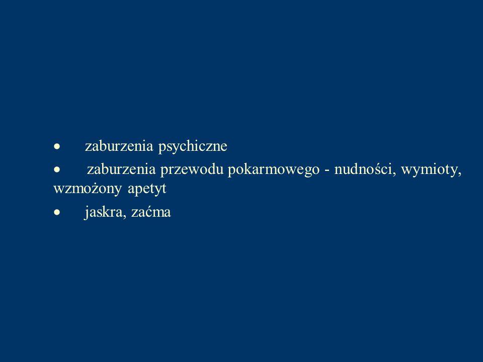 · zaburzenia psychiczne