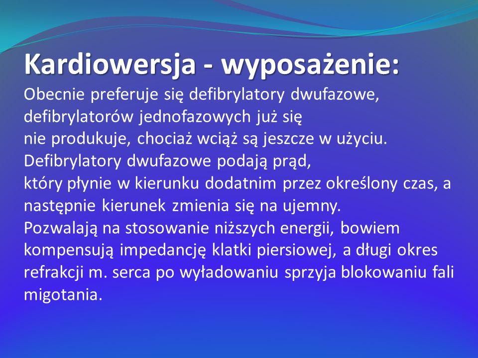 Kardiowersja - wyposażenie: