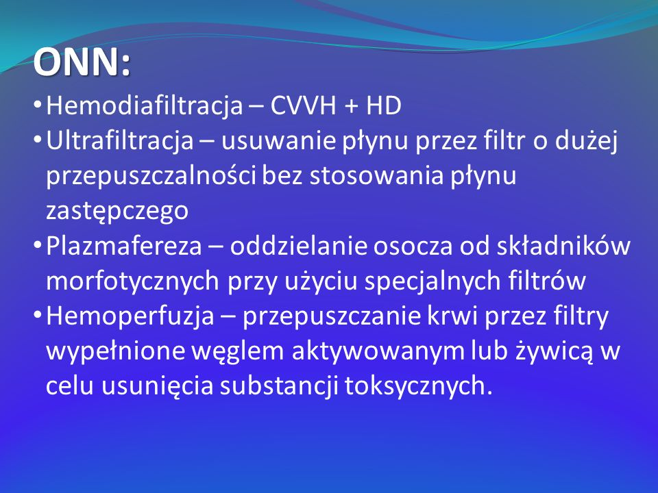 ONN: Hemodiafiltracja – CVVH + HD
