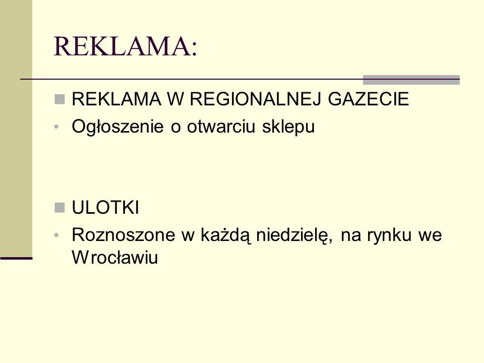 REKLAMA: REKLAMA W REGIONALNEJ GAZECIE Ogłoszenie o otwarciu sklepu