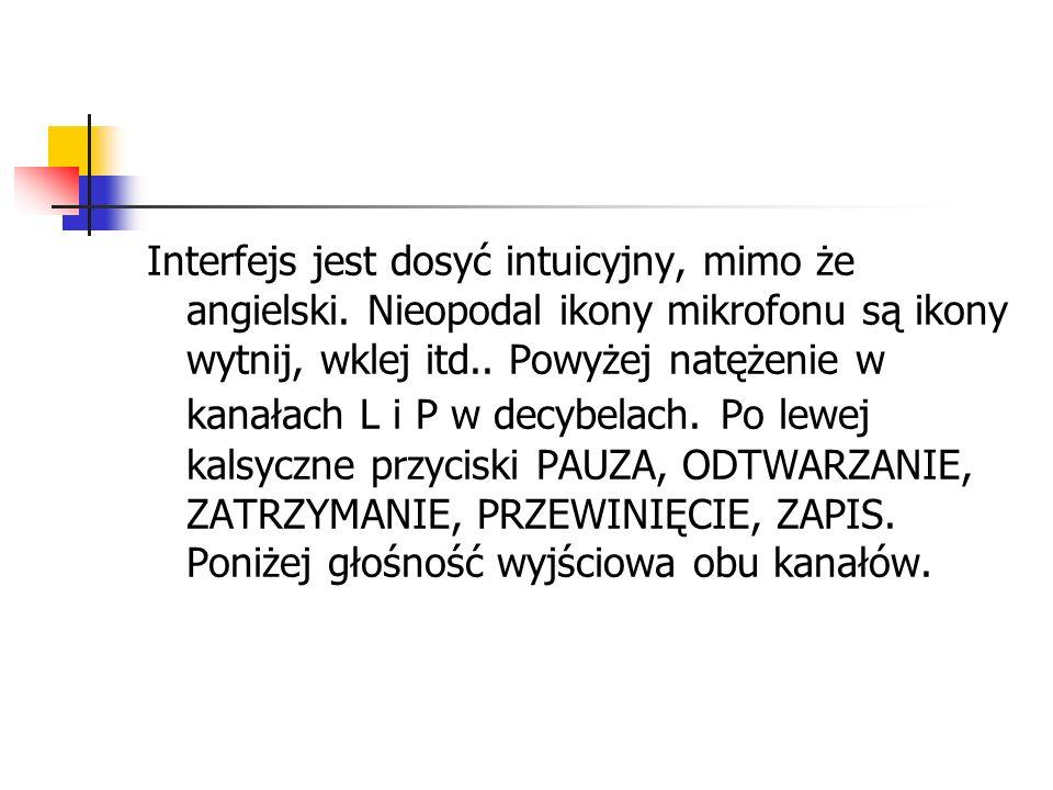Interfejs jest dosyć intuicyjny, mimo że angielski