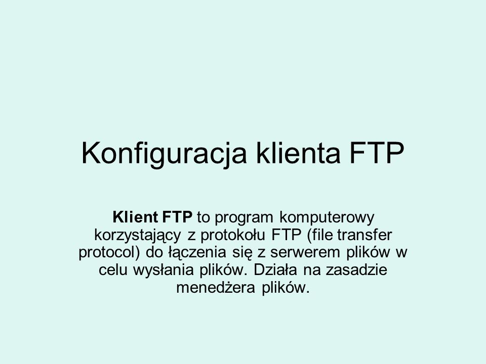 Konfiguracja klienta FTP
