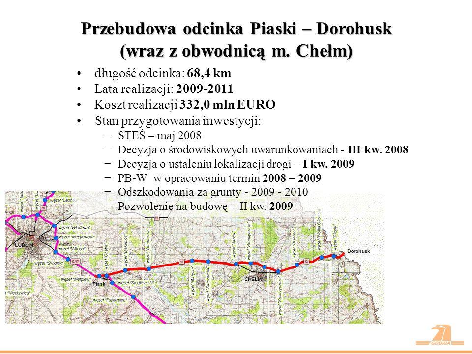 Przebudowa odcinka Piaski – Dorohusk (wraz z obwodnicą m. Chełm)