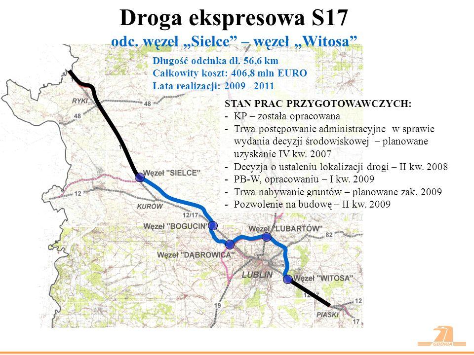 """Droga ekspresowa S17 odc. węzeł """"Sielce – węzeł """"Witosa"""