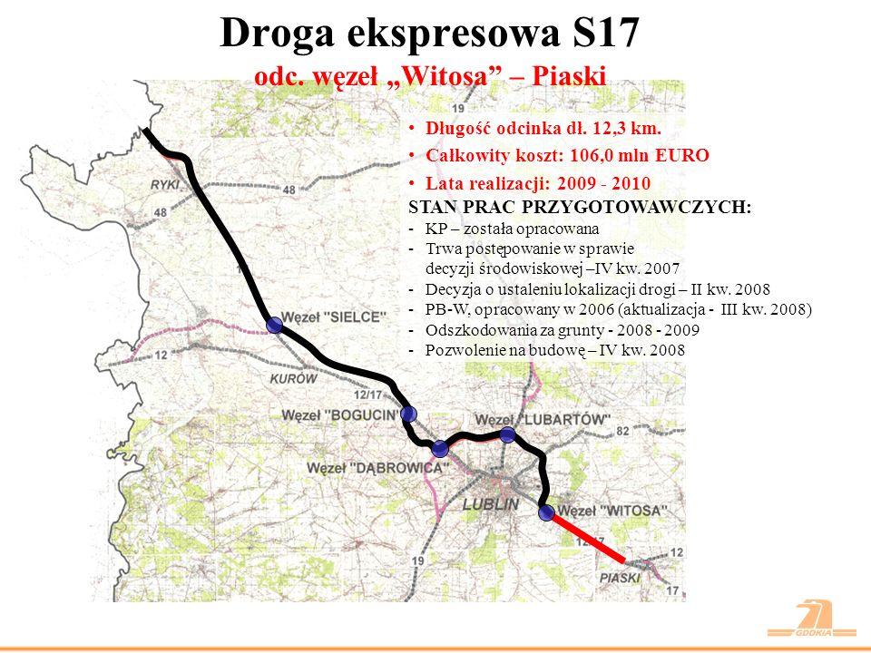 """Droga ekspresowa S17 odc. węzeł """"Witosa – Piaski"""