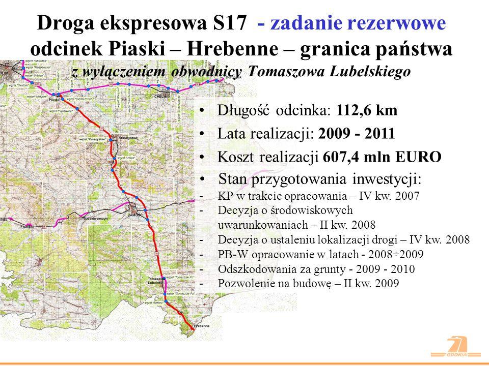 Droga ekspresowa S17 - zadanie rezerwowe odcinek Piaski – Hrebenne – granica państwa z wyłączeniem obwodnicy Tomaszowa Lubelskiego