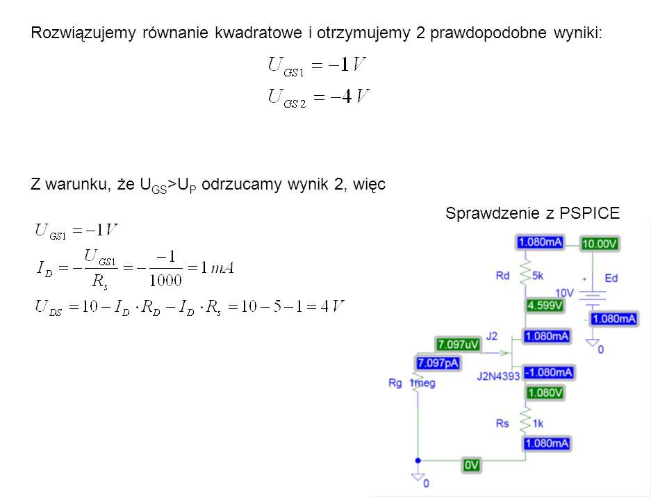 Rozwiązujemy równanie kwadratowe i otrzymujemy 2 prawdopodobne wyniki: