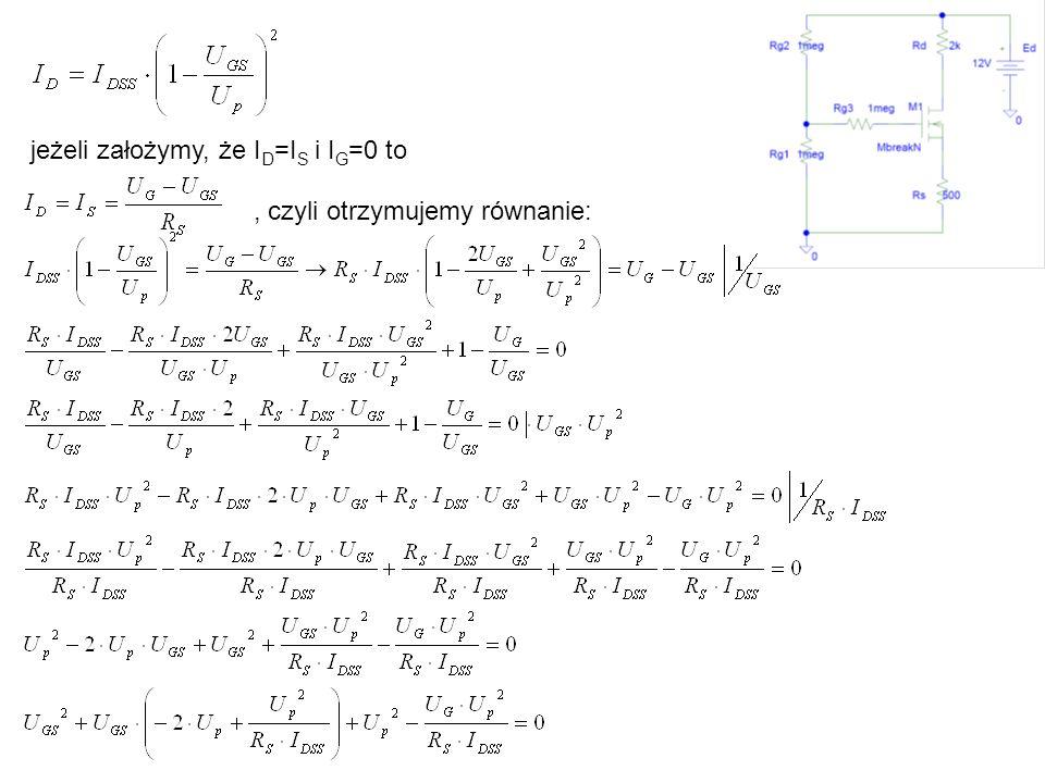 jeżeli założymy, że ID=IS i IG=0 to