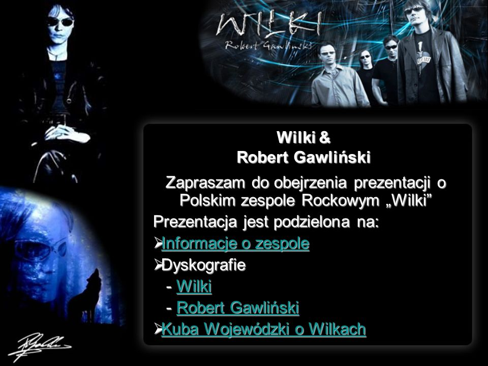 Wilki & Robert Gawliński