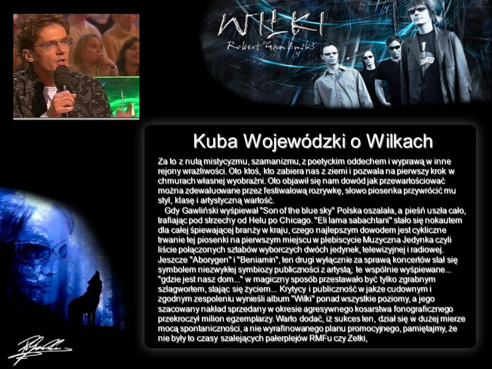 Kuba Wojewódzki o Wilkach