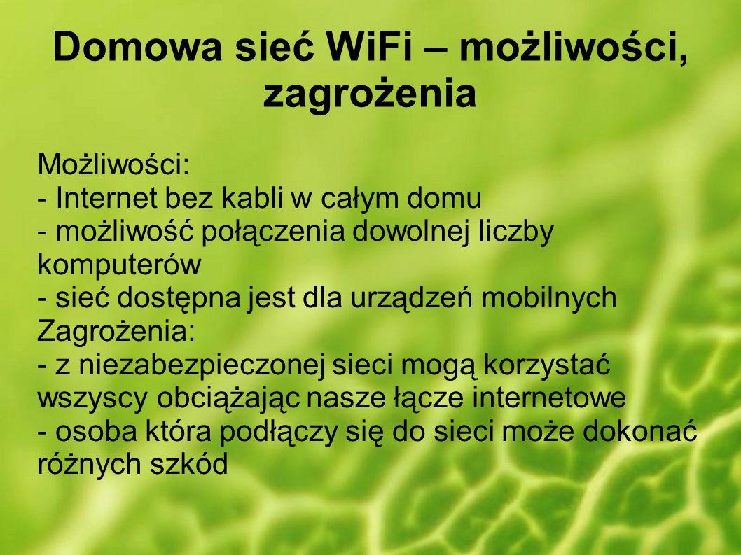 Domowa sieć WiFi – możliwości, zagrożenia