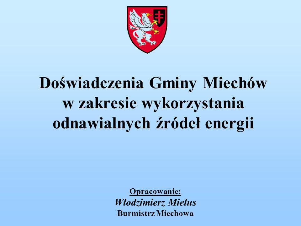 Opracowanie: Włodzimierz Mielus Burmistrz Miechowa