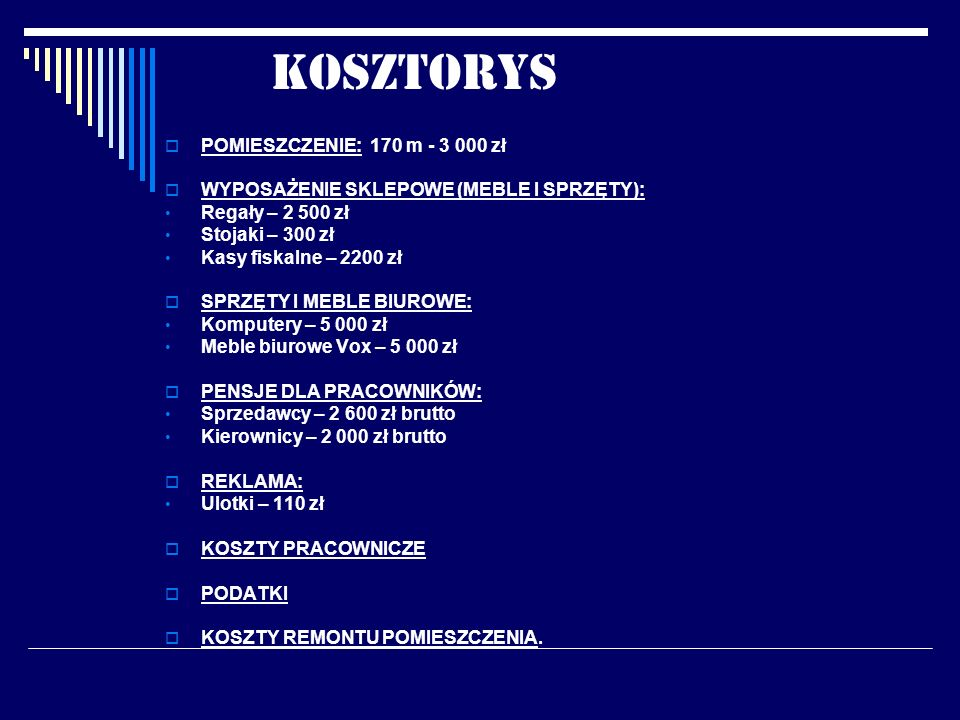 KOSZTORYS POMIESZCZENIE: 170 m - 3 000 zł