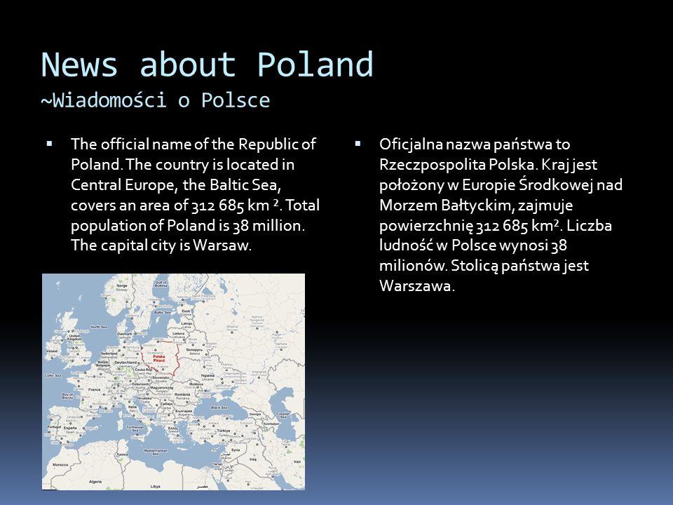 News about Poland ~Wiadomości o Polsce