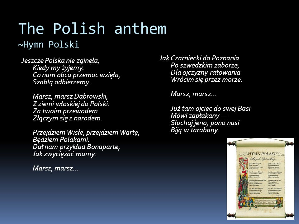 The Polish anthem ~Hymn Polski