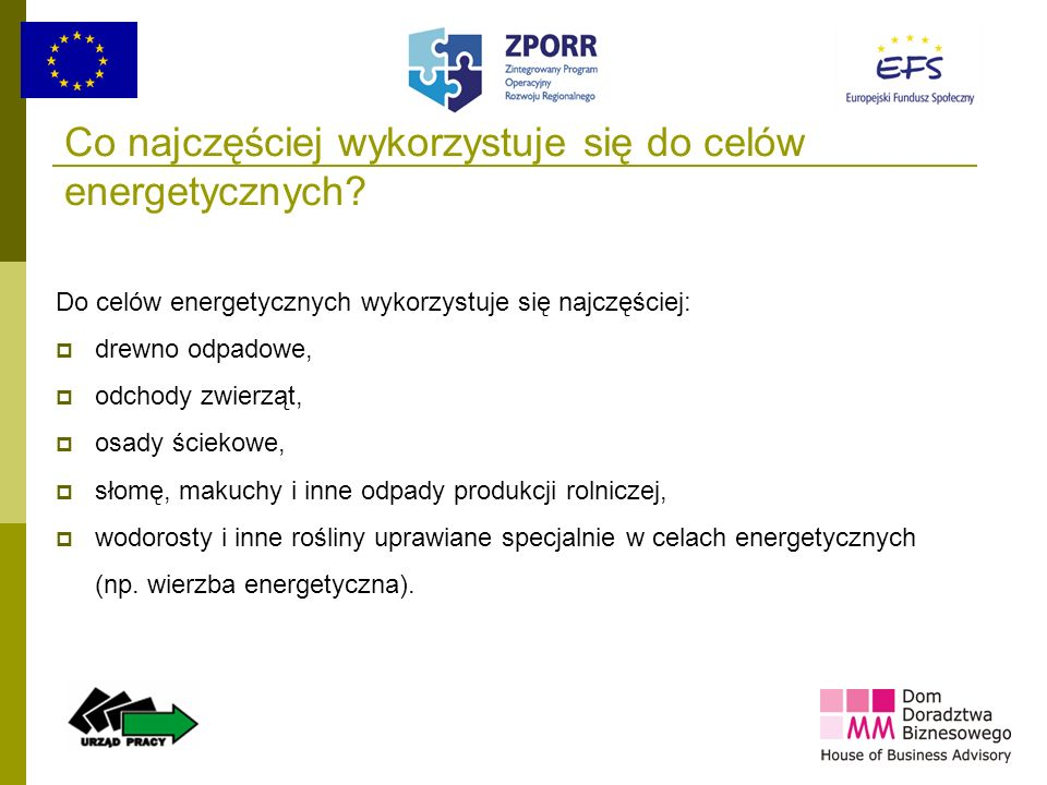 Co najczęściej wykorzystuje się do celów energetycznych
