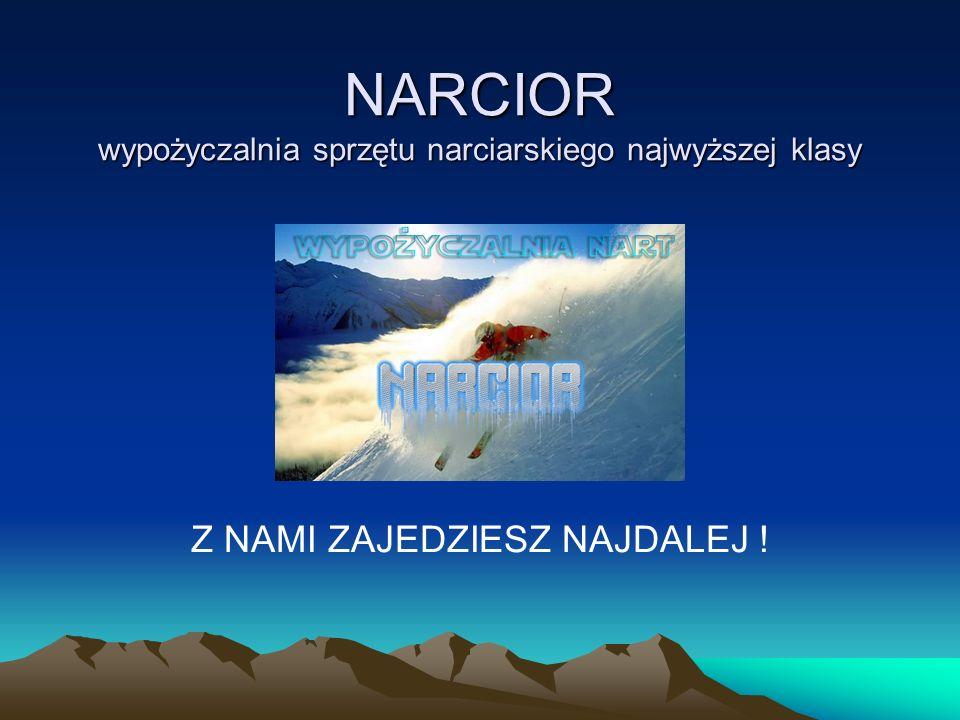 NARCIOR wypożyczalnia sprzętu narciarskiego najwyższej klasy