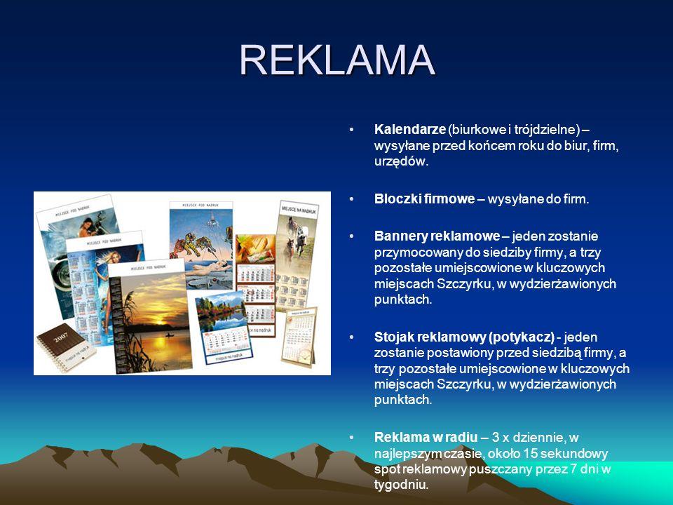 REKLAMA Kalendarze (biurkowe i trójdzielne) – wysyłane przed końcem roku do biur, firm, urzędów. Bloczki firmowe – wysyłane do firm.