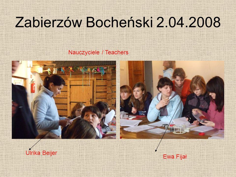 Zabierzów Bocheński 2.04.2008 Nauczyciele / Teachers Ulrika Beijer
