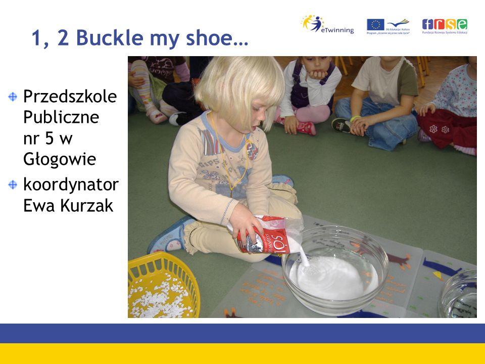 1, 2 Buckle my shoe… Przedszkole Publiczne nr 5 w Głogowie