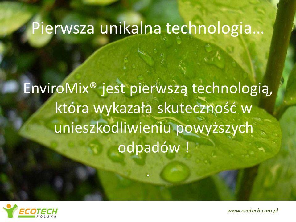 Pierwsza unikalna technologia…