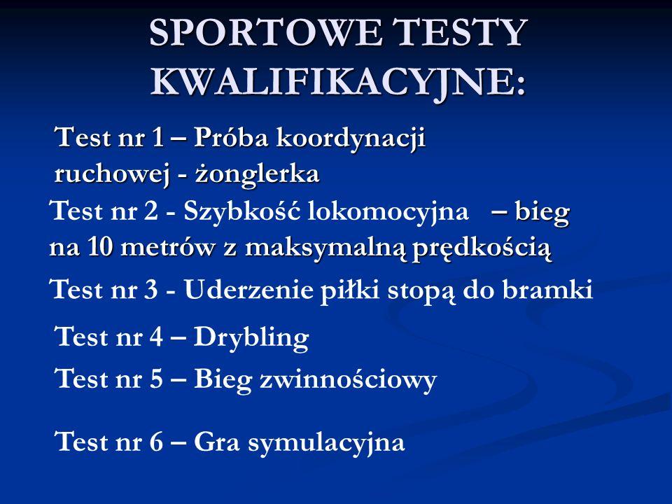 SPORTOWE TESTY KWALIFIKACYJNE: