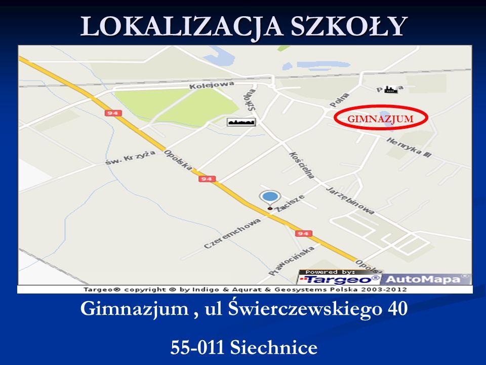 Gimnazjum , ul Świerczewskiego 40