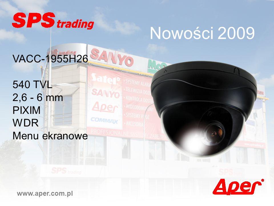 Nowości 2009 VACC-1955H26 540 TVL 2,6 - 6 mm PIXIM WDR Menu ekranowe