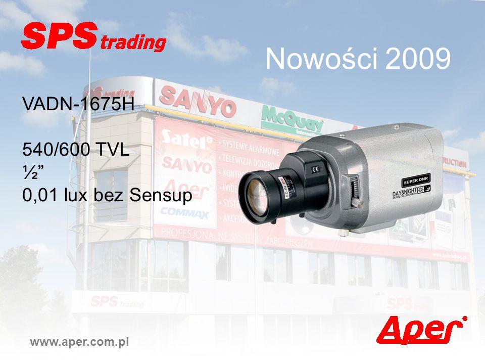 Nowości 2009 VADN-1675H 540/600 TVL ½ 0,01 lux bez Sensup
