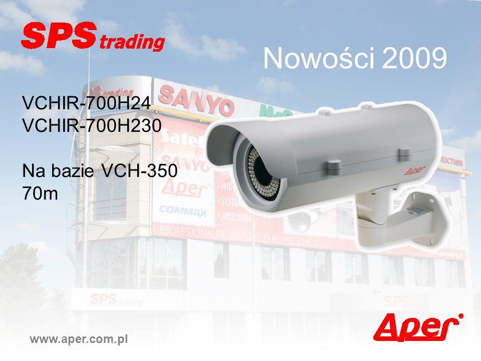 Nowości 2009 VCHIR-700H24 VCHIR-700H230 Na bazie VCH-350 70m