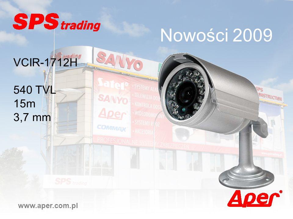 Nowości 2009 VCIR-1712H 540 TVL 15m 3,7 mm www.aper.com.pl