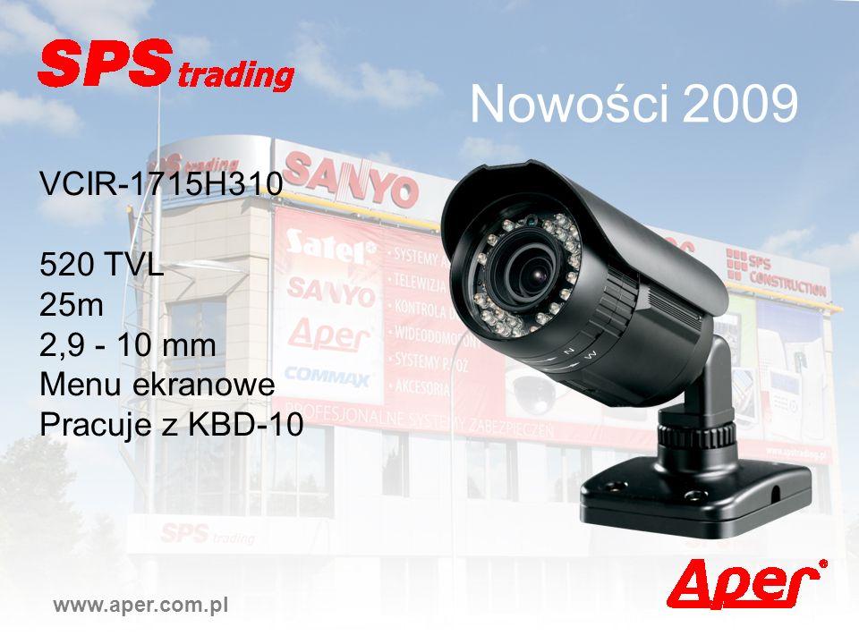 Nowości 2009 VCIR-1715H310 520 TVL 25m 2,9 - 10 mm Menu ekranowe