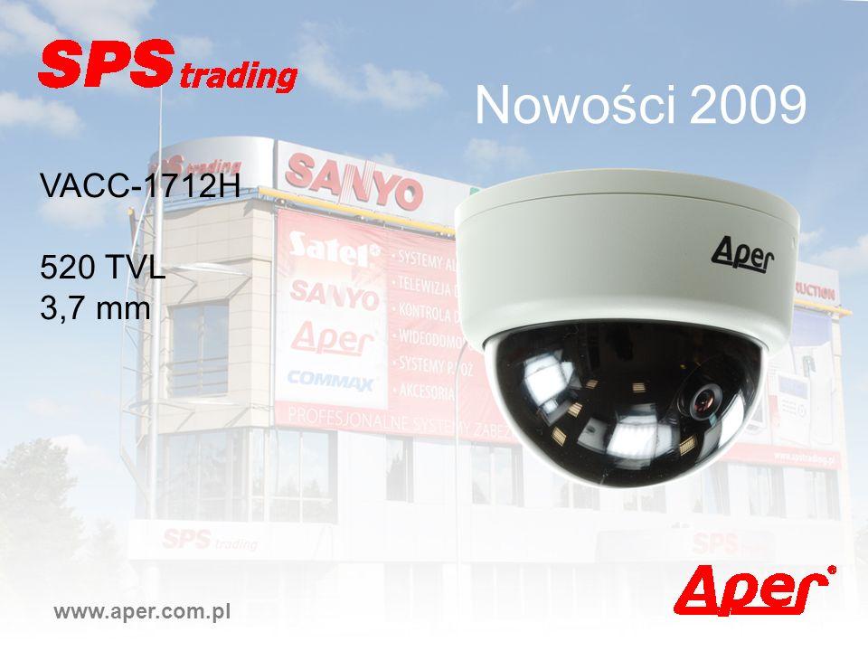 Nowości 2009 VACC-1712H 520 TVL 3,7 mm www.aper.com.pl