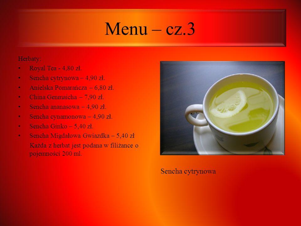Menu – cz.3 Sencha cytrynowa Herbaty: Royal Tea - 4,80 zł.