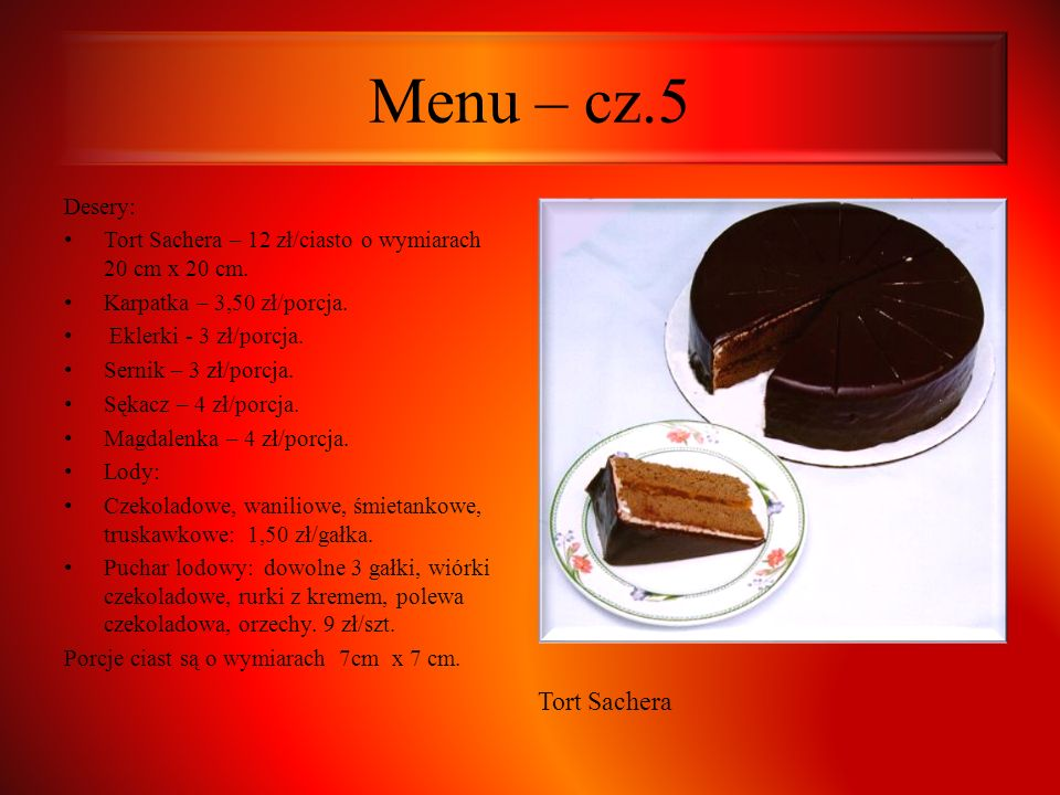 Menu – cz.5 Tort Sachera Desery: