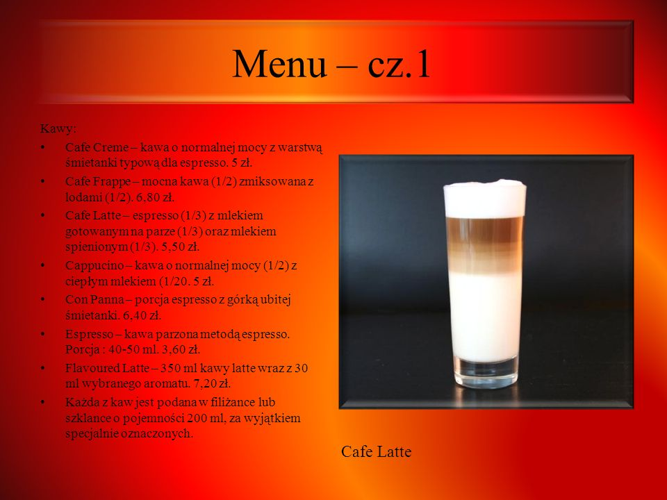 Menu – cz.1 Cafe Latte Kawy: