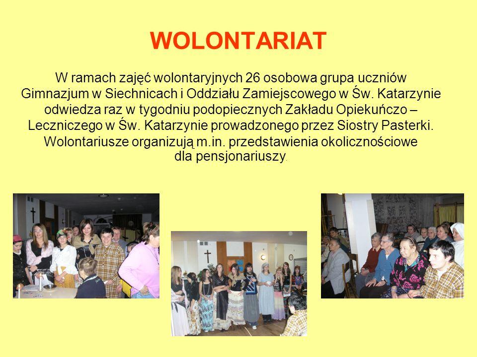 WOLONTARIAT W ramach zajęć wolontaryjnych 26 osobowa grupa uczniów