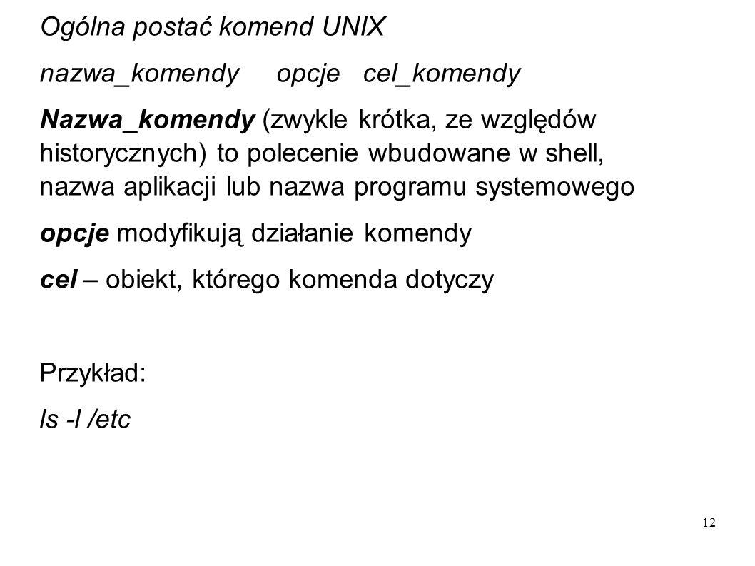 Ogólna postać komend UNIX
