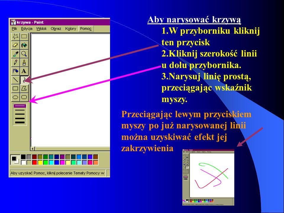 Aby narysować krzywą W przyborniku kliknij ten przycisk Kliknij szerokość linii u dołu przybornika.