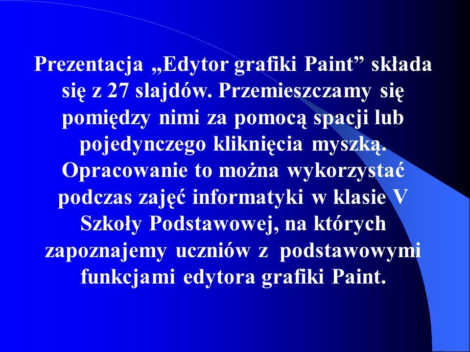 """Prezentacja """"Edytor grafiki Paint składa się z 27 slajdów"""