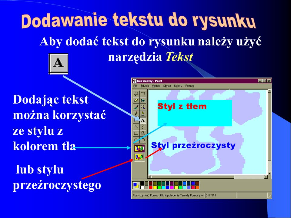 Aby dodać tekst do rysunku należy użyć narzędzia Tekst