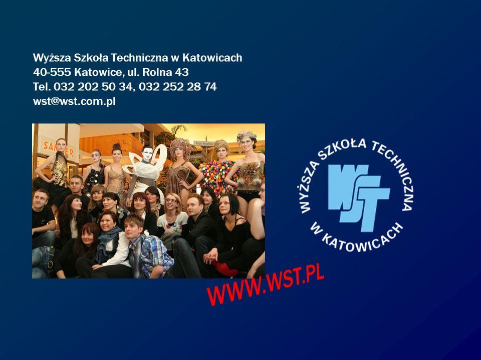 WWW.WST.PL Wyższa Szkoła Techniczna w Katowicach