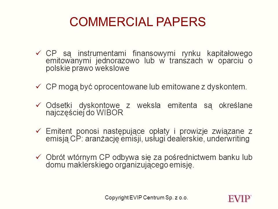 COMMERCIAL PAPERS CP są instrumentami finansowymi rynku kapitałowego emitowanymi jednorazowo lub w transzach w oparciu o polskie prawo wekslowe.