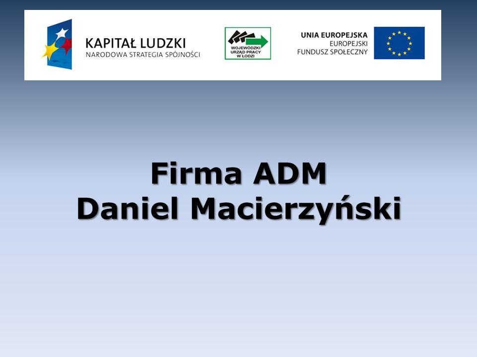 Firma ADM Daniel Macierzyński